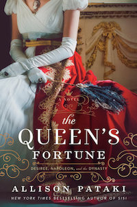 The Queen's Fortune by Alison Pataki