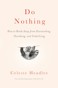 Do Nothing by Celeste Headlee