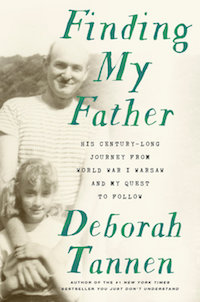Finding My Father by Deborah Tannen