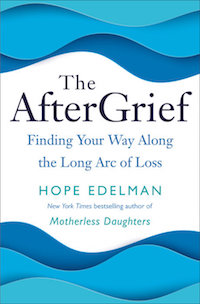The After Grief by Hope Edelman