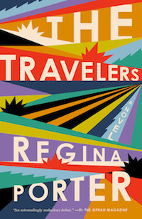 The Travelers by Regina Porter