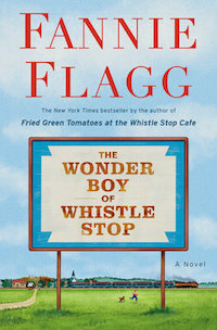 The Wonder Boy of Whistle Stop by Fannie Flagg