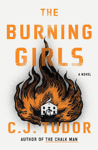 The Burning Girls by CJ Tudor