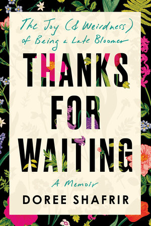 Thanks for Waiting by Doree Shafrir