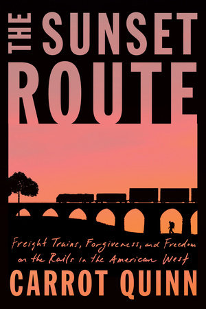 The Sunset Route by Carrot Quinn